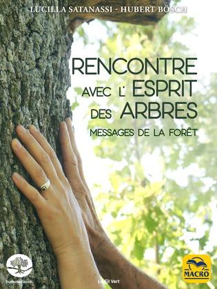 Rencontre avec l'esprit des arbres