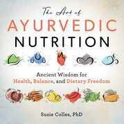 The Art of Ayurvedic Nutrition