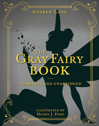 The Gray Fairy Book