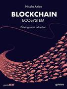 Blockchain Ecosystem. Driving mass adoption