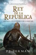 Rey De La República