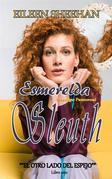 Esmerelda Sleuth  Libro Uno