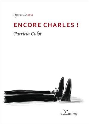 Encore Charles !