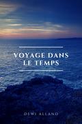 Voyage Dans Le Temps