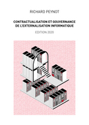 Contractualisation et gouvernance de l'externalisation informatique