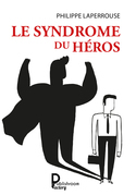 Le syndrome du héros