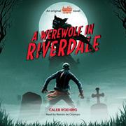 Werewolf in Riverdale
