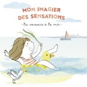 Mon imagier des sensations - Les vacances à la mer