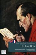 Sherlock Holmes' His Last Bow - (English + French Version)
