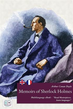 Memoirs of Sherlock Holmes (English + French Interactive Version)