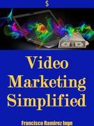 Video Marketing Simplified