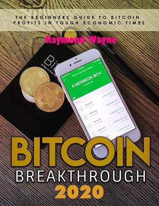 Bitcoin Breakthrough 2020