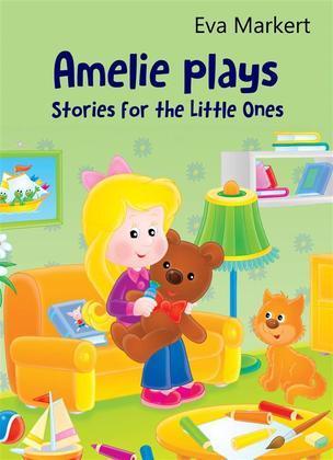 Amelie Plays