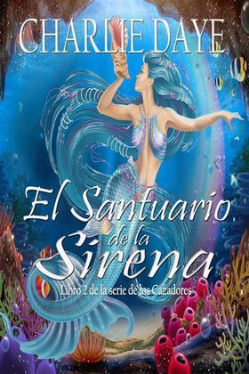 El Santuario De La Sirena