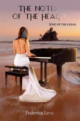 Song Of The Ocean-The Notes Of The Heart