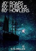 40 Roars, 50 Furious, 60 Howlers.