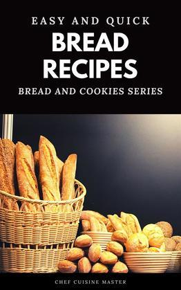 30 Easy Quick Bread Recipes