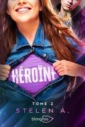 Héroïne Tome 2
