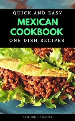 Mexican Cookbook One Dish Recipes