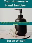 Your HomeMade Hand Sanitizer