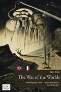 The War of the Worlds (English + French Version)