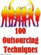 100 Outsourcing Techniques