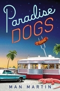Paradise Dogs