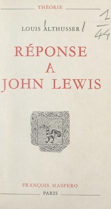 Réponse à John Lewis