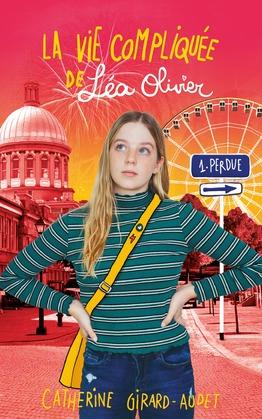 La vie compliquée de Léa Olivier: Perdue (Réédition)