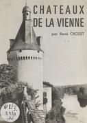 Châteaux de la Vienne