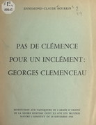 Pas de clémence pour un inclément : Georges Clemenceau