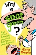 Why Is Snot Green?