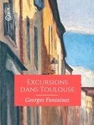 Excursions dans Toulouse