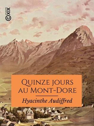 Quinze jours au Mont-Dore