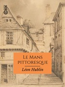 Le Mans pittoresque
