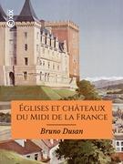 Églises et châteaux du Midi de la France