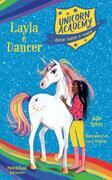 Unicorn academy. Layla e Dancer