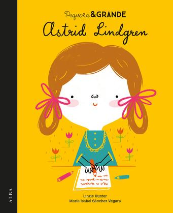 Pequeña & Grande Astrid Lindgren