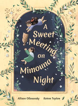 A Sweet Meeting on Mimouna Night