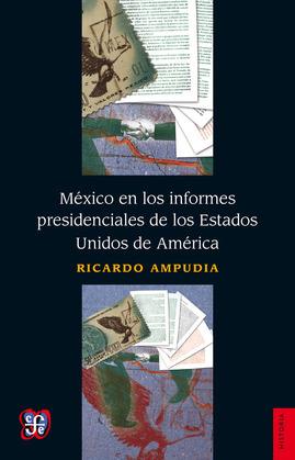 México en los informes presidenciales de los Estados Unidos de América