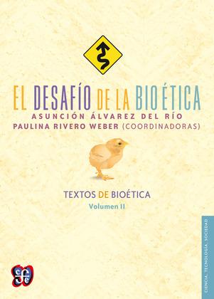 El desafío de la bioética