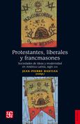 Protestantes, liberales y francmasones