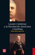 Lázaro Cárdenas y la Revolución mexicana, I