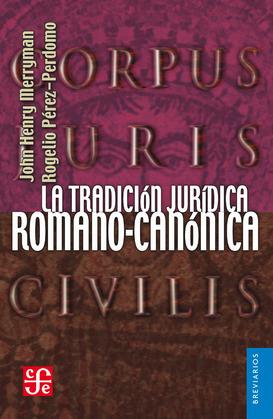 La tradición jurídica romano-canónica