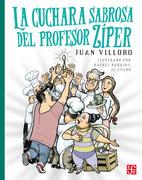 La cuchara sabrosa del profesor Zíper