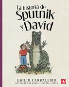 La historia de Sputnik y David