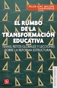 El rumbo de la transformación educativa