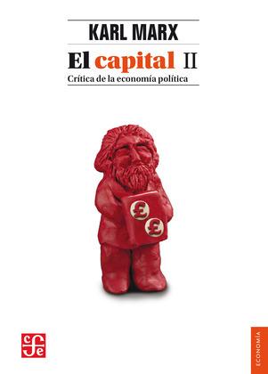 El capital: crítica de la economía política, II