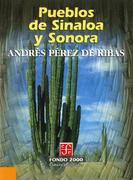 Pueblos de Sinaloa y Sonora