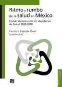 Ritmo y rumbo de la salud en México
